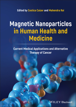 Magnetic Nanoparticles in Human Health and Medicine