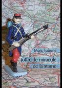 Joffre, le miraculé de la Marne