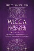 Wicca - Il libro degli incantesimi