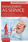 Management As Service  – Employees As Customers!