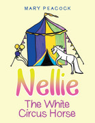 Nellie the White Circus Horse