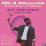 808s & Otherworlds