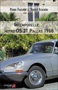 Intemporelle… notre DS 21 Pallas 1968