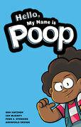Hello, My Name Is Poop
