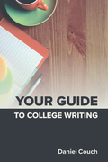 Your Guide to College Writing