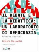 Il Debate e la didattica: un laboratorio di democrazia