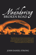 A Meandering Broken Road