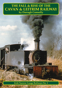 The Fall and Rise of the Cavan & Leitrim Railway