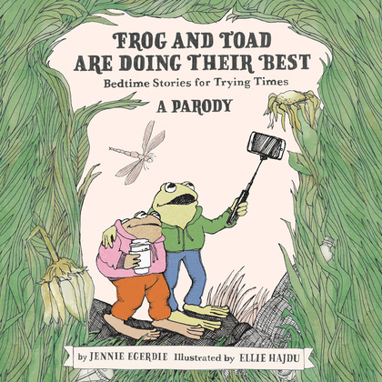 Frog and Toad are Doing Their Best [A Parody]