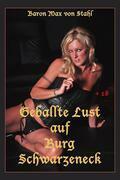 Geballte Lust auf Burg Schwarzeneck