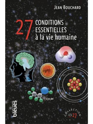 27 conditions essentielles à la vie humaine