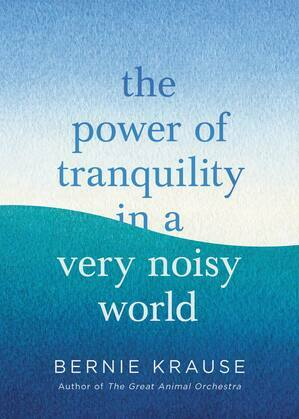 The Power of Tranquility in a Very Noisy World