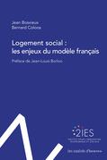 Logement social : Les enjeux du modèle français