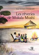 Les rêveries de Mukala Mushi