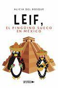 Leif, el pingüino sueco en México