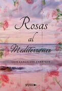 Rosas al Mediterráneo