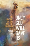 Only God Will Save Us