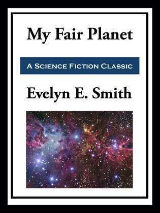 My Fair Planet