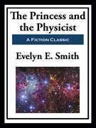 The Princess and the Physicist