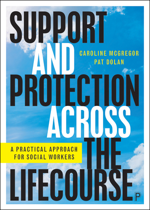 Support and Protection Across the Lifecourse