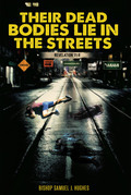 Their Dead Bodies Lie in the Streets