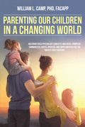 Parenting Our Children in a Changing World