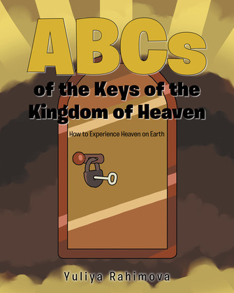 ABCs of the Keys of the Kingdom of Heaven
