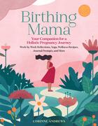 Birthing Mama