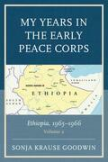My Years in the Early Peace Corps