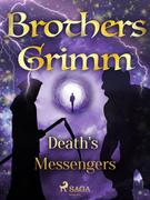 Death's Messengers