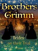 Brides on their Trial