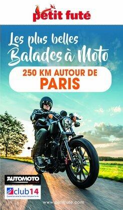 MOTO 250 KMS AUTOUR DE PARIS 2022 Petit Futé