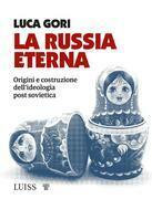 La Russia eterna