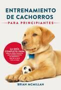 Entrenamiento De Cachorros Para Principiantes
