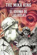 El idioma de las rosas