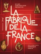 La Fabrique de la France