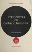 Perspectives en écologie humaine