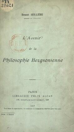 L'avenir de la philosophie bergsonienne