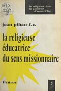 La Religieuse éducatrice du sens missionnaire