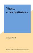 """Vigny, """"Les destinées"""""""