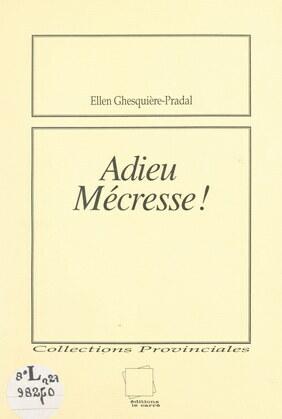 Adieu, Mécresse !