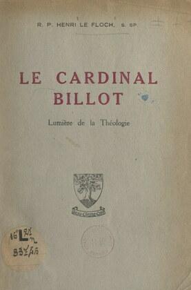Le cardinal Billot