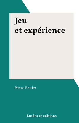 Jeu et expérience