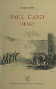 Paul Gard, otage