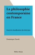 La philosophie contemporaine en France