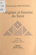 Origines et histoire du Tarot