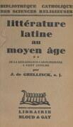 Littérature latine au Moyen Âge (2). De la renaissance carolingienne à Saint Anselme