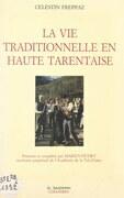 La vie traditionnelle en Haute Tarentaise