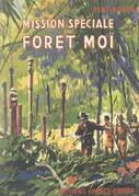 Mission spéciale en forêt Moï