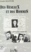 Des réseaux et des hommes (Félix Orsini, Paris, 1er septembre 1940)